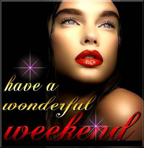 An den Beitrag angehängtes Bild: http://hipish.free.fr/graphics/day_comments/have_a_great_weekend/enjoy-your-weekend-019.jpg